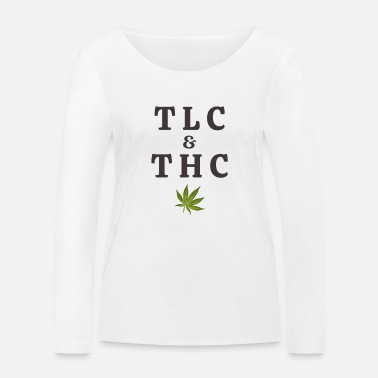 Tlc 420 Pot Leaf Graphic / Marihuana Plant Saying / - Økologisk langærmet T-shirt dame