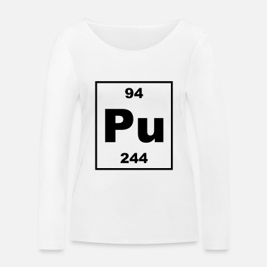 Plutonium Element 94 - pu (plutonium) - Small - Økologisk langærmet T-shirt dame