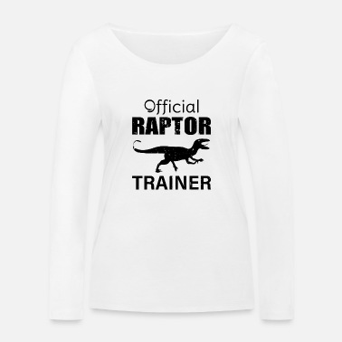 Raptor OFFICIAL RAPTOR TRAINER - Frauen Bio Langarmshirt