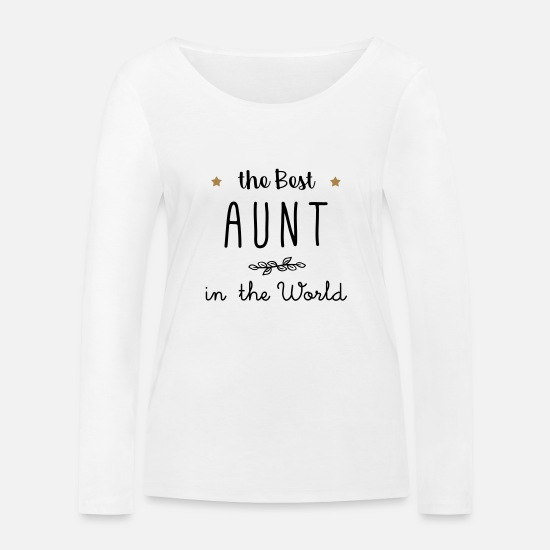 Birthday Long sleeve shirts - The best aunt in the world - Women's Organic Longsleeve Shirt white