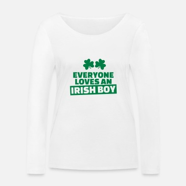 Irish Boys Everyone loves an Irish boy - Women's Organic Longsleeve Shirt