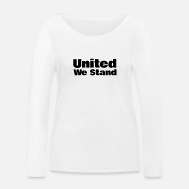 United United we Stand - Frauen Bio Langarmshirt