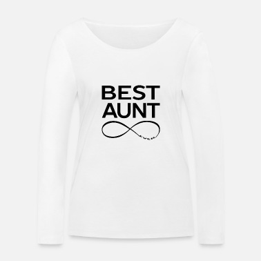 Best For Aunt BEST AUNT EVER - Women's Organic Longsleeve Shirt
