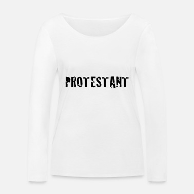 Protest protestant - Women's Organic Longsleeve Shirt