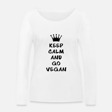 Keep calm and go vegan - Maglietta maniche lunghe ecologica donna