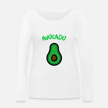 Fruit Avocat Fruit Fruit Fruit Fruit Vegan - T-shirt manches longues bio Femme