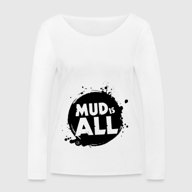 Mud is All - T-shirt manches longues bio Stanley & Stella Femme