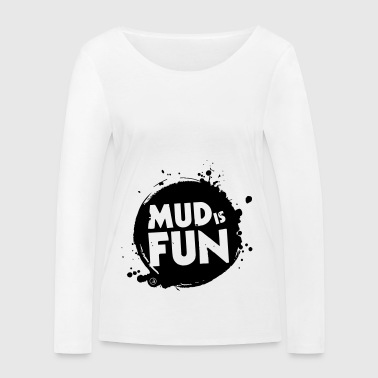 Mud is fun - T-shirt manches longues bio Stanley & Stella Femme