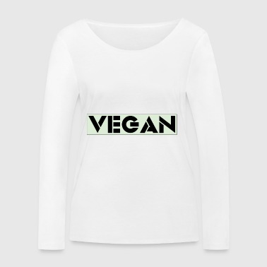 VEGAN IN BOLD - Women's Organic Longsleeve Shirt by Stanley & Stella