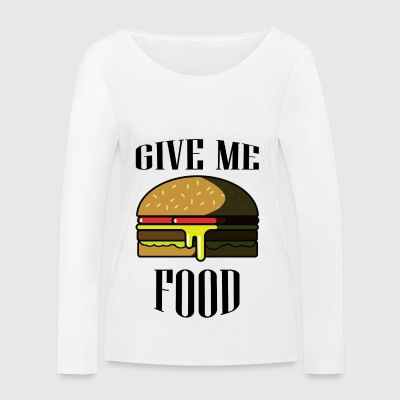 Give me FOOD - Women's Organic Longsleeve Shirt by Stanley & Stella