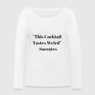 This Cocktail Tastes Weird - Women's Organic Longsleeve Shirt by Stanley & Stella