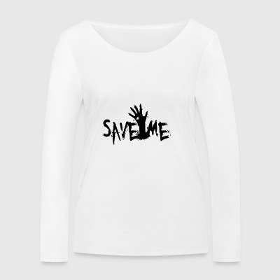 Save Me - Women's Organic Longsleeve Shirt by Stanley & Stella