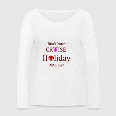 Book your Holiday 1 - Women's Organic Longsleeve Shirt by Stanley & Stella