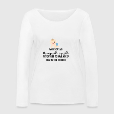 The impossible is possible - Women's Organic Longsleeve Shirt by Stanley & Stella