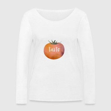 Tomatoe Taste - The tomato with taste - Women's Organic Longsleeve Shirt by Stanley & Stella
