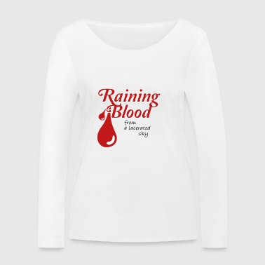Raining Blood Slayer Shirt - Økologisk Stanley & Stella langærmet T-shirt til damer