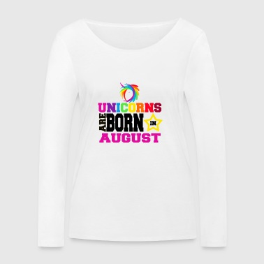 Unicorns are born in August - Women's Organic Longsleeve Shirt by Stanley & Stella
