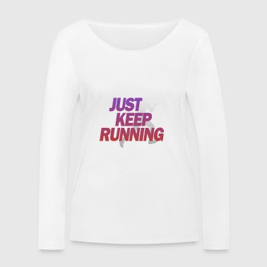 Keep running continue - T-shirt manches longues bio Stanley & Stella Femme