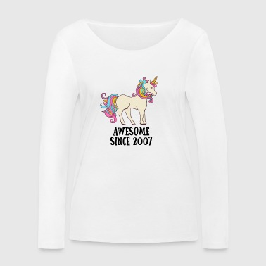 Awesome Since 2007 Unicorn Birthday Gift - Women's Organic Longsleeve Shirt by Stanley & Stella