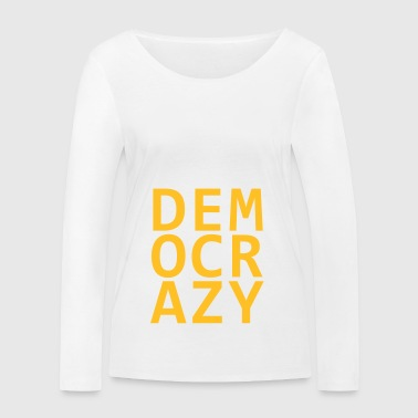 DEMO CRAZY V2 - Women's Organic Longsleeve Shirt by Stanley & Stella