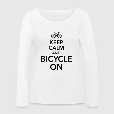 keep calm and bicycle on bicycle saddle - Women's Organic Longsleeve Shirt by Stanley & Stella