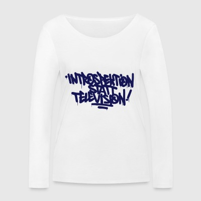 Introspection instead Television - Women's Organic Longsleeve Shirt by Stanley & Stella