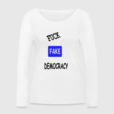 fake democracy - Women's Organic Longsleeve Shirt by Stanley & Stella