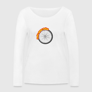 Take The Bike, Take the Wheel - Women's Organic Longsleeve Shirt by Stanley & Stella