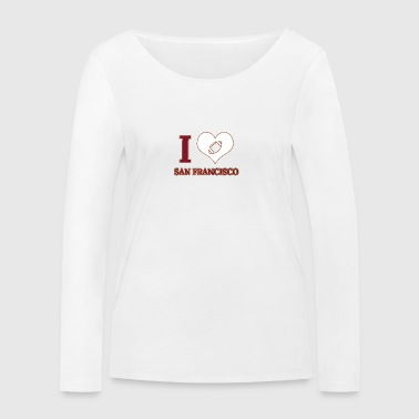 I love San Francisco - Women's Organic Longsleeve Shirt by Stanley & Stella
