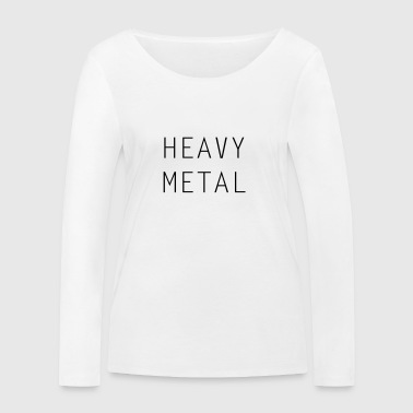 HEAVY METAL - T-shirt manches longues bio Stanley & Stella Femme