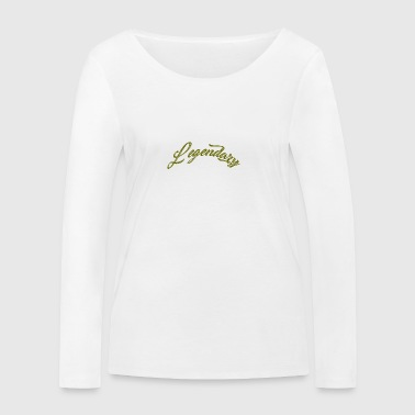 LegendaryOne - Women's Organic Longsleeve Shirt by Stanley & Stella