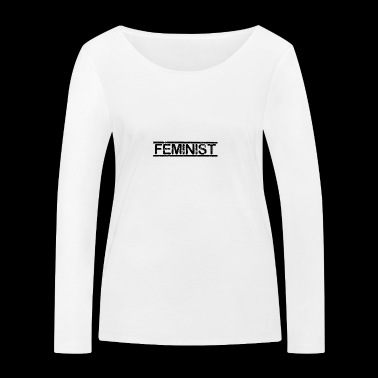 FEMINIST - FEMINISM - WOMENPOWER - GOVERNMENT - Women's Organic Longsleeve Shirt by Stanley & Stella