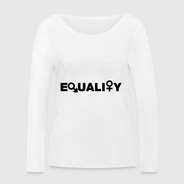 equal rights - Women's Organic Longsleeve Shirt by Stanley & Stella