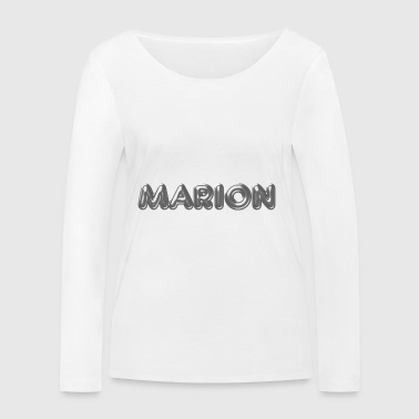 Marion name first name name day - Women's Organic Longsleeve Shirt by Stanley & Stella