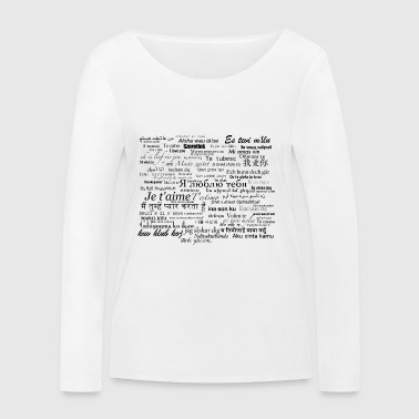 Love words - Women's Organic Longsleeve Shirt by Stanley & Stella