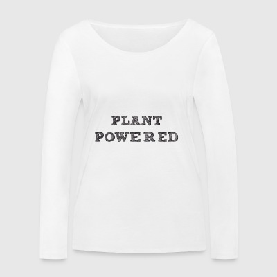 plant pawered - Women's Organic Longsleeve Shirt by Stanley & Stella