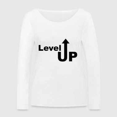 Level Up Rise Arrow up gift made - Women's Organic Longsleeve Shirt by Stanley & Stella