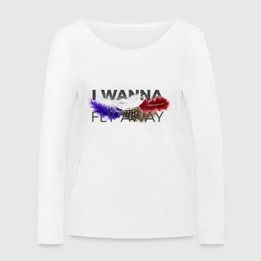 FLY AWAY - Women's Organic Longsleeve Shirt by Stanley & Stella