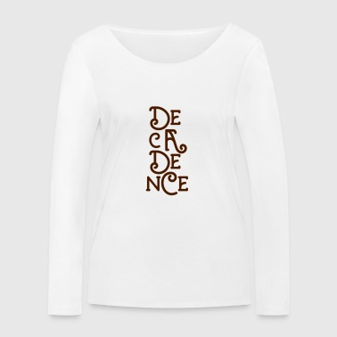 Club Decadence - Athens Greece - Women's Organic Longsleeve Shirt by Stanley & Stella