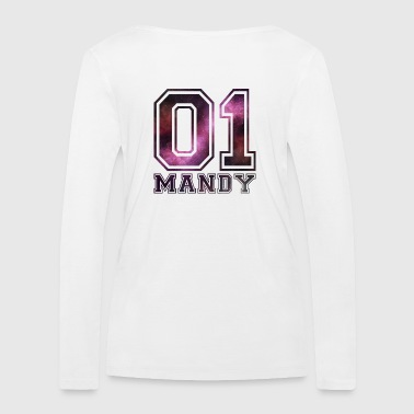 Mandy name - Women's Organic Longsleeve Shirt by Stanley & Stella