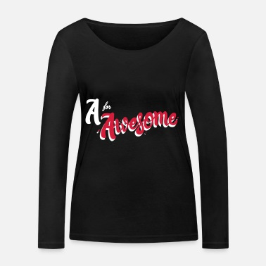Awesome Un pour Awesome - T-shirt manches longues bio Stanley & Stella Femme