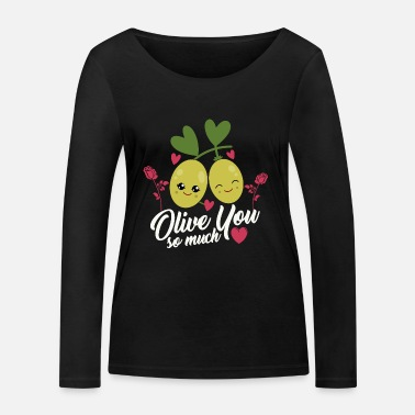 Olive You Food themed I Love You Valentines Shirt - T-shirt manches longues bio Stanley & Stella Femme