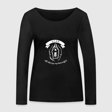 ACAB - All clitoris are beautiful - Women's Organic Longsleeve Shirt by Stanley & Stella