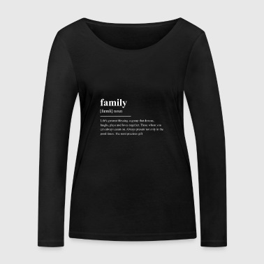 Famille Signification famille - T-shirt manches longues bio Stanley & Stella Femme