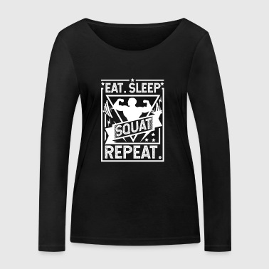 Eat Sleep Squat Repeat - Squat - Maglietta a manica lunga ecologica da donna di Stanley & Stella