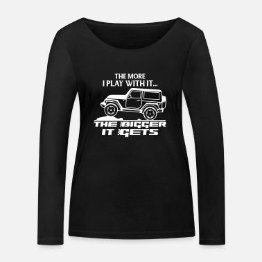 Funny Jeep - The More I Play - Women's Organic Longsleeve Shirt