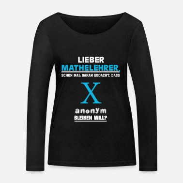 Math Math teacher Math Maths - Women's Organic Longsleeve Shirt by Stanley & Stella