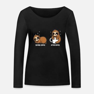 Sloth Before Coffe After Coffee Niedliche Faultiere - Frauen Bio Langarmshirt