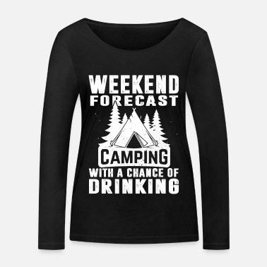 Weekend Camping Drinking - Women's Organic Longsleeve Shirt