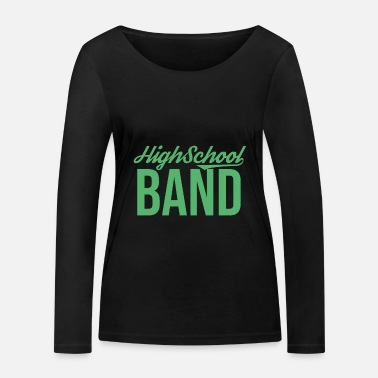 Band School band music band band band band member - Women's Organic Longsleeve Shirt